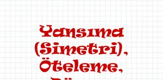 yansima-simetri-oteleme-donme